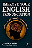 Improve your English pronunciation and learn over 500 commonly mispronounced words (English Edition)