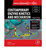 img - for [(Contemporary Enzyme Kinetics and Mechanism: Reliable Lab Solutions)] [Author: Daniel L. Purich] published on (December, 2009) book / textbook / text book