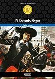 El Corsario Negro (Biblioteca universal. Cl�sicos en versi�n integra) (Spanish Edition)
