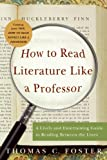 How To Read Literature Like A Professor (Turtleback School & Library Binding Edition)