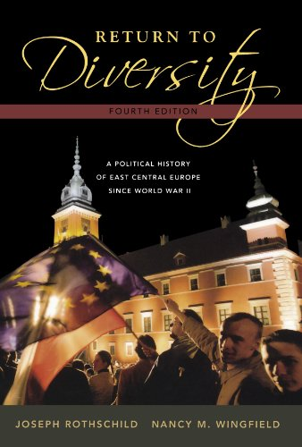 Return to Diversity: A Political History of East Central...