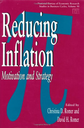 Reducing Inflation: Motivation and Strategy (National Bureau of Economic Research Studies in Income and Wealth)
