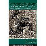 Crossfire-An Australian Reconnaissance In Vietnam ~ Peter Haran