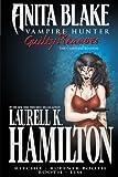 Anita Blake, Vampire Hunter: Guilty Pleasures Ultimate Collection