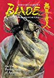 Blade of the Immortal, Vol. 17: On the Perfection of Anatomy (1593077823) by Samura, Hiroaki