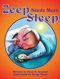 Zeep Needs More Sleep
