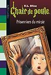 CHAIR DE POULE N04 PRISONNIERS DU MIROIR