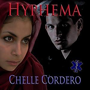 Hyphema | [Chelle Cordero]