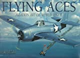 img - for Flying Aces: Aviation Art of World War II book / textbook / text book