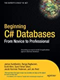 img - for Beginning C# Databases: From Novice to Professional book / textbook / text book