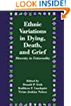 Ethnic Variations in Dying, Death and...