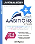 R�ussir le concours Ambitions + 3�me...