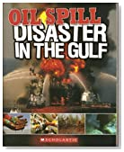 Oil Spill: Disaster in the Gulf