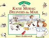 Dr Mairi Hedderwick Katie Morag Delivers The Mail (Red Fox picture books)