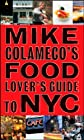 Food lover's guide to New York City