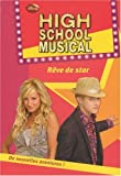echange, troc Disney - High School Musical, Tome 11 : Rêve de star