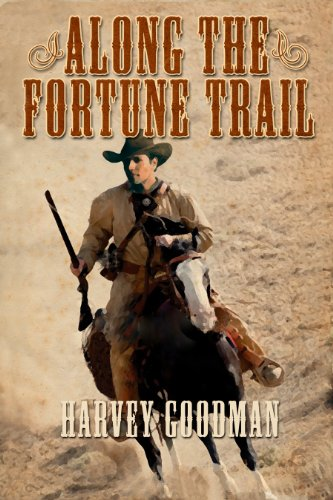Free Kindle Book : Along The Fortune Trail