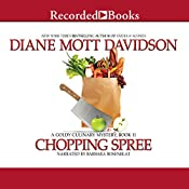Chopping Spree: Goldy Culinary Mysteries, Book 11 | Diane Mott Davidson