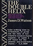 The Double Helix:a Personal Account of the Discovery of the Structure of DNA: A Personal Account of the Discovery of the Structure of DNA (0297760424) by Watson, James D.