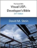 The Visual LISP Developer's Bible, 2011 Edition (English Edition)
