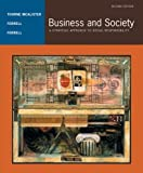 img - for Business and Society: A Strategic Approach to Social Responsibility 2nd edition by Thorne McAlister, Debbie, Ferrell, O. C., Ferrell (2004) Paperback book / textbook / text book