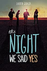 The Night We Said Yes by Lauren Gibaldi ebook deal