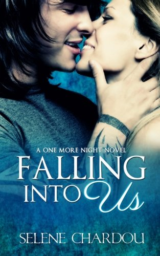 Falling Into Us (One More Night (Rock And Roll Trilogy)))