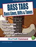 img - for Bass Tabs: Bass Lines, Riffs & Tunes book / textbook / text book