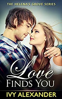 Love Finds You: The Helena's Grove Series Book 1 by Ivy Alexander ebook deal