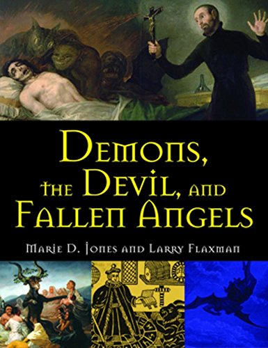 Demons, the Devil, and Fallen Angels [Jones, Marie D. - Flaxman, Larry] (Tapa Blanda)