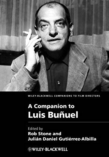 A Companion to Luis Buñuel (Wiley-Blackwell Companions to Film Directors)