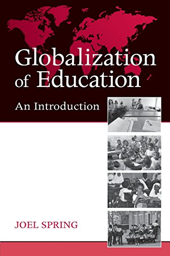 Globalization of Education: An Introduction...