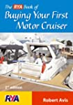 The RYA Book of Buying Your First Mot...