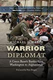 img - for Warrior Diplomat: A Green Beret's Battles from Washington to Afghanistan book / textbook / text book
