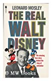 Real Walt Disney: A Biography (0708836011) by Mosley, Leonard
