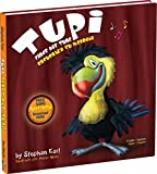 img - for Tupi Finds His Tune by Stephan Earl (2014-08-02) book / textbook / text book
