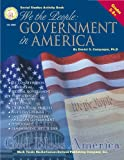 We the People, Grades 5 - 8: Government in America