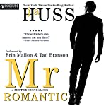 Mr. Romantic: A Mister Standalone, Book 2 | JA Huss