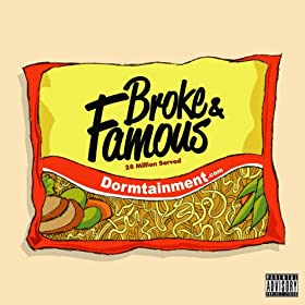 Broke and Famous [Explicit]