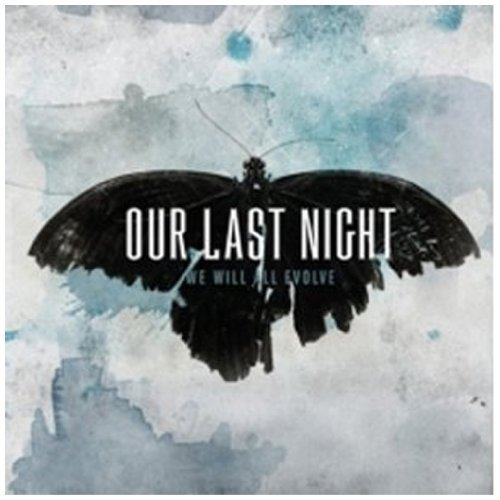 We Will All Evolve by Our Last Night (2010) Audio CD