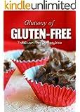 The Gluten-Free Dessert Bible (Gluttony of Gluten-Free) (English Edition)