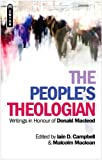 img - for The People's Theologian: Writings in Honour of Donald Macleod book / textbook / text book