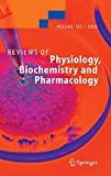 img - for Reviews of Physiology, Biochemistry and Pharmacology 155 book / textbook / text book