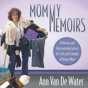 Mommy Memoirs Audiobook