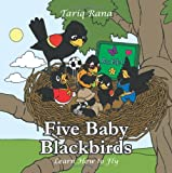 Five Baby Blackbirds: Learn How to Fly