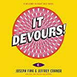 It Devours!: A Welcome to Night Vale Novel | Joseph Fink,Jeffrey Cranor