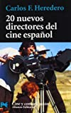 img - for 20 Nuevos Directores Del Cine Espanol/ 20 New Directors of Spanish Cinema (Libro Practico Y Aficiones / Practical Books and Fans) (Spanish Edition) book / textbook / text book