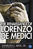 img - for The Renaissance of Lorenzo de Medici book / textbook / text book