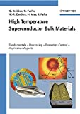 img - for High Temperature Superconductor Bulk Materials: Fundamentals, Processing, Properties Control, Application Aspects book / textbook / text book