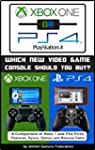 Xbox One or PS4 [PlayStation 4]:    W...